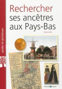 Rechercher ses ancêtres aux Pays-Bas