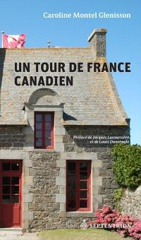 Un tour de France canadien