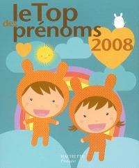 Le top des prénoms 2008