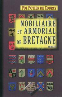 Nobiliaire et armorial de Bretagne. Volume 4