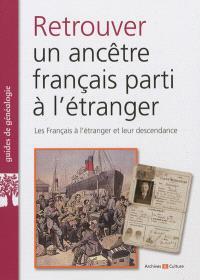 Retrouver un ancêtre français parti à l'étranger