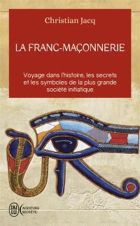La franc-maçonnerie : histoire et initiation