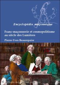 Franc-maçonnerie et cosmopolitisme au siècle des Lumières