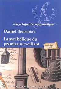 La symbolique du premier surveillant