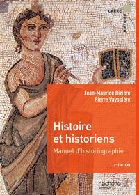 Histoire et historiens : manuel d'historiographie