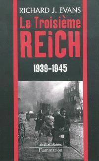 Le troisième Reich. Volume 3, 1939-1945