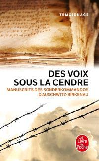 Des voix sous la cendre : manuscrits des Sonderkommandos d'Auschwitz-Birkenau