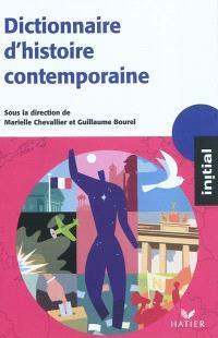 Dictionnaire d'histoire contemporaine