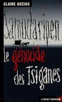 Samudaripen, le génocide des Tsiganes
