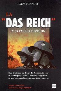 La Das Reich : 2e SS Panzer-Division : des Pyrénées au front de Normandie par la Dordogne, Tulle, Oradour, Argenton... et tous les autres lieux martyrs, février-août 1944