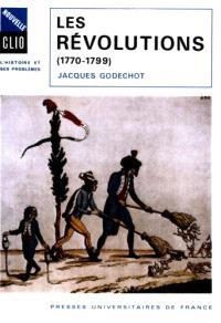 Les révolutions : 1770-1799
