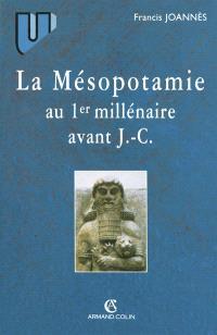 La Mésopotamie au 1er millénaire avant J.-C.