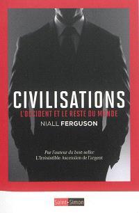 Civilisations : l'Occident et le reste du monde