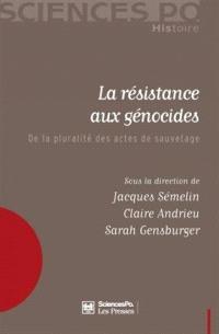 La résistance aux génocides : de la pluralité des actes de sauvetage
