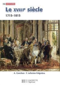 Le XVIIIe siècle : 1715-1815