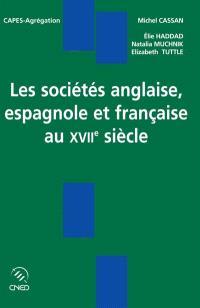 Sociétés anglaise, espagnole et française au XVIIe siècle