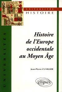 Histoire de l'Europe occidentale au Moyen Age