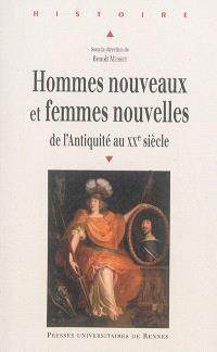 Hommes nouveaux et femmes nouvelles : de l'Antiquité au XXe siècle