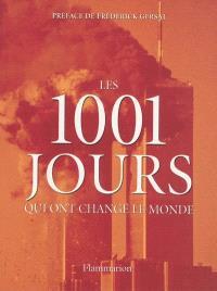 Les 1.001 jours qui ont changé le monde