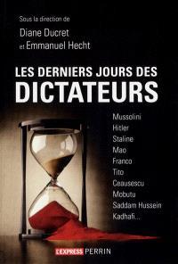 Les derniers jours des dictateurs