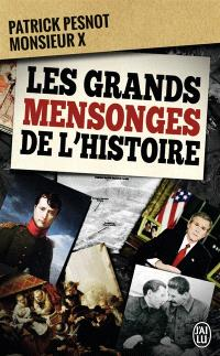 Les grands mensonges de l'histoire : document