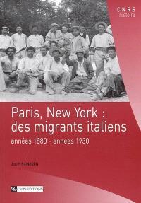 Paris, New York : des migrants italiens, années 1880-années 1930