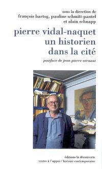 Pierre Vidal-Naquet, un historien dans la cité