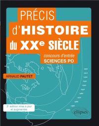 Précis d'histoire du XXe siècle : concours d'entrée Sciences-Po