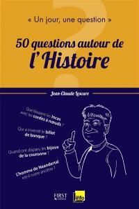50 questions autour de l'histoire