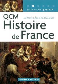 240 questions et réponses concernant l'histoire de France du Moyen Age à la Révolution