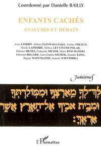 Enfants cachés : analyses et débats : actes de la journée d'étude du 18 novembre 2005 organisée à l'Université Paris VII-Denis Diderot, UFR d'études anglophones