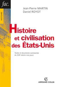 Histoire et civilisation des Etats-Unis : textes et documents commentés du XVIIe siècle à nos jours