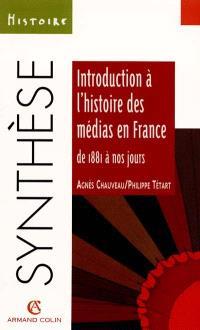 Introduction à l'histoire des médias en France de 1881 à nos jours