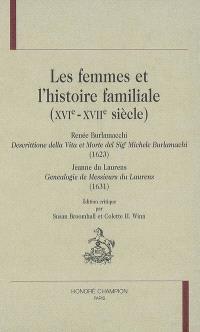 Les femmes et l'histoire familiale (XVIe-XVIIe siècle)