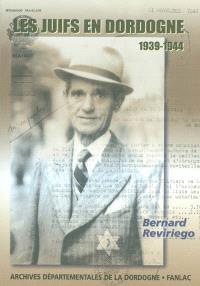 Les juifs en Dordogne, 1939-1944 : de l'accueil à la persécution