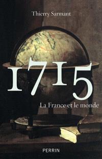 1715 : la France et le monde