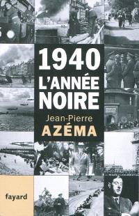 1940, l'année noire : de la débandade au trauma
