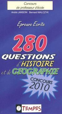 280 questions d'histoire et de géographie, nouveau concours, avec 101 confusions à éviter : conforme aux programmes du concours 2010