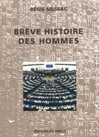 Brève histoire des hommes : critique historique