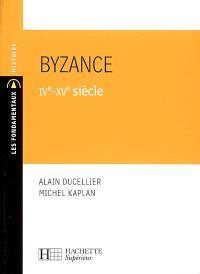 Byzance : IVe-XVe siècle