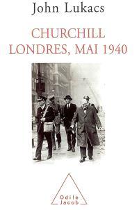 Churchill, Londres, mai 1940
