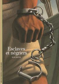Esclaves et négriers