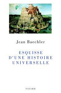Esquisse d'une histoire universelle