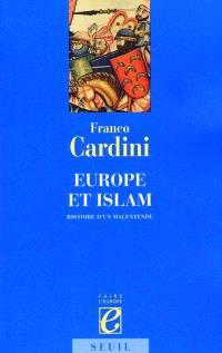 Europe et Islam : histoire d'un malentendu