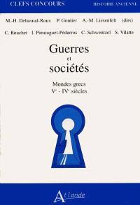 Guerres et sociétés : mondes grecs, Ve-VIe siècles