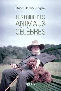 Histoire des animaux célèbres : Baltique, Dolly, Laïka, Babar, Milou... et les autres