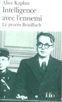Intelligence avec l'ennemi : le procès Brasillach
