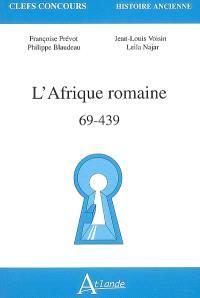 L'Afrique romaine : 69-439