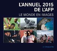 L'annuel AFP 2015 : le monde en images