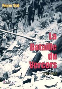 La bataille du Vercors, 1943-1944